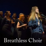 Breathless Choir